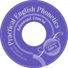 Практическая фонетика английского языка на продвинутом этапе обучения. Аудиоприложение к учебнику